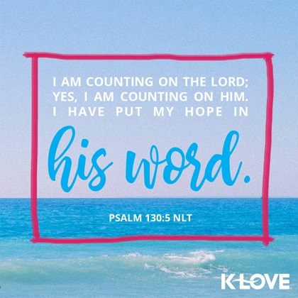 Verse of the Day: Psalm 130:5