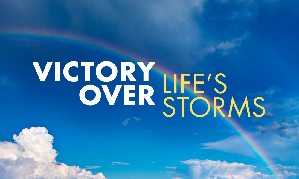 Devo Series: Victory Over Life's Storms