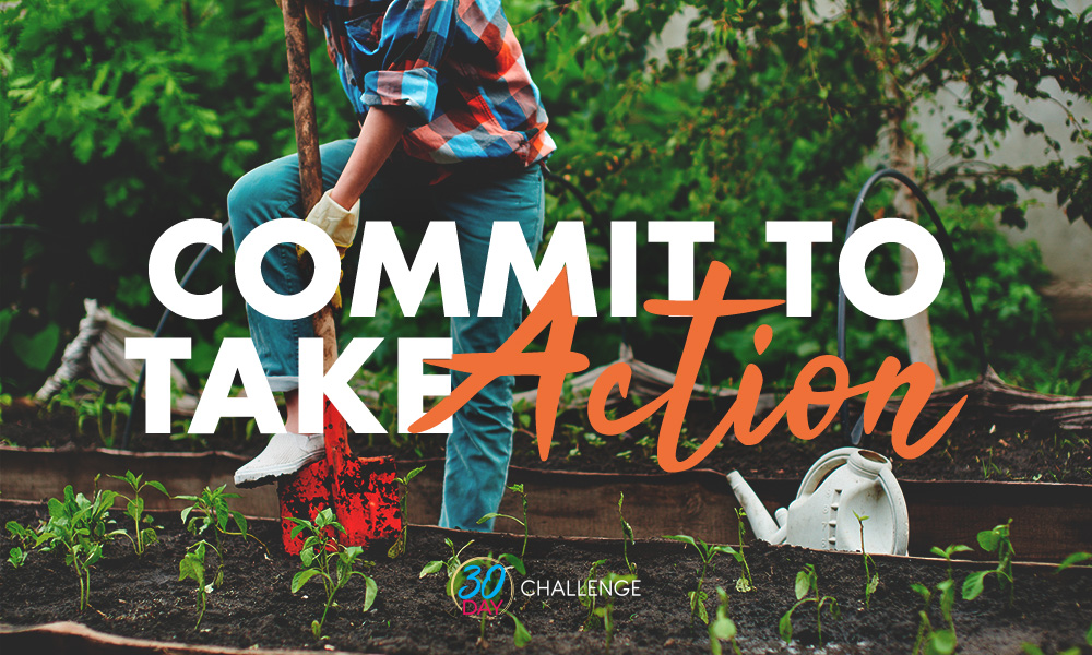 Commit to take action